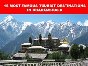 15 Most  Famous Tourist  Destinations In Dharamshala