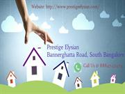 PRESTIGE ELYSIAN COMING SOON APARTMENTS IN SOUTH BANGALORE