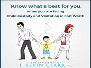 Know what's best for you when you are facing Child Custody