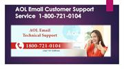 AOL Email Customer Support Service  1-800-721-0104