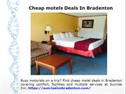 Cheap motels Deals In Bradenton