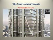 Toronto' Downtown Stunning Skyscraper | The One Condos Toronto