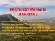 Pertinent Words in Marriage