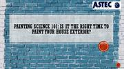 Painting Science 101 Is it the right time to paint your house exterior