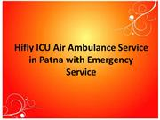 Hifly ICU Air Ambulance Service in Patna with Emergency Service
