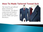 Tailored Tweed Suits