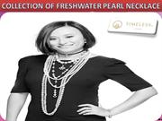 The History Of Freshwater Pearl Necklace