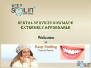 El Paso Dental Services Now Made Extremely Affordable