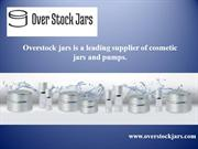 Shop Cosmetic Jars and Pumps by Overstock