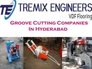Groove Cutting Companies  In Hyderabad