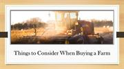 Things to Consider When Buying a Farm