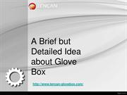A Brief but Detailed Idea about Glove Box