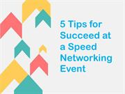 5.2 Tips for Succeed at a Speed Networking Event