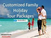 Customized Family Holiday Tour Packages | BookandGo