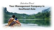 Indochina Travel- reputed tour operator in Southeast Asia