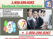 Three useful facts about the +1-850-290-8367 Facebook customer service