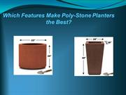 Poly-Stone Planters