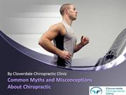 Common Myths and Misconceptions About Chiropractic