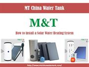 MTChinaWaterTank – A Manufacturer of Solar water Heating System