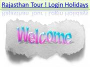 Rajasthan Tour ! Best Cheap Rajasthan Tour Packages ! Loginholidays