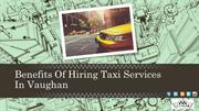 Benefits Of Hiring Taxi Services in Vaughan