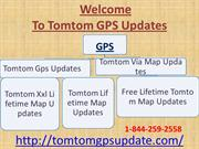 Dial free  1-844-259-2558 Tomtom Via Map Updates Anytime