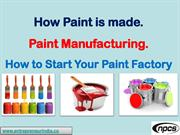 How Paint is made. Paint Manufacturing