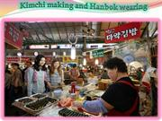 Kimchi making and Hanbok wearing