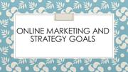 Online Marketing and Strategy Goals