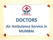 India's Best and Low Fare Air Ambulance Service in Mumbai