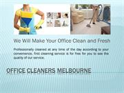 Hire The Best And The Most Suitable Office Cleaning Services