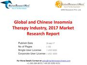 Global and Chinese Insomnia Therapy Industry, 2017 Market Research Rep
