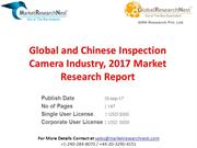 Global and Chinese Inspection Camera Industry, 2017 Market Research Re