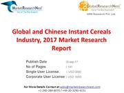 Global and Chinese Instant Cereals Industry, 2017 Market Research Repo