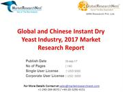 Global and Chinese Instant Dry Yeast Industry, 2017 Market Research Re