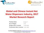 Global and Chinese Instant Hot Water Dispensers Industry, 2017 Market