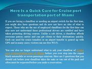 Here Is a Quick Cure for Cruise port transportation port of Miami