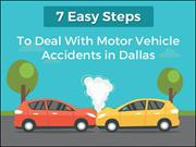 7 Easy Steps To Deal With Motor Vehicle Accidents In Dallas - Tedlyon.