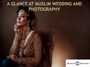 A Glance at Muslim Wedding and Photography