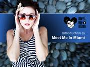 Introduction to Meet Me In Miami