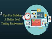 Enov8 - 5 Tips For Building A Better Load Testing Environment