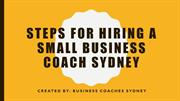 Steps For Hiring A Small Business Coach Sydney