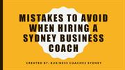 Mistakes To Avoid When Hiring A Sydney Business Coach