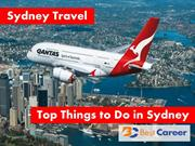 Sydney Travel - Top Things to Do in Sydney