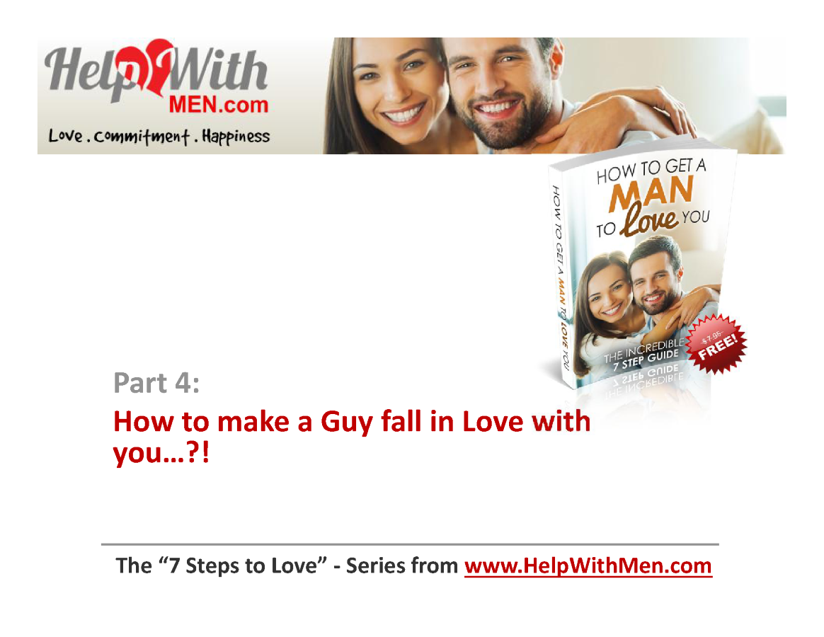 How to make a guy fall in love