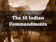 The 10 Indian Commandments