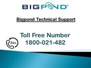 Bigpond Technical Support 1800-021-482