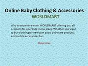 Online Baby Clothing & Accessories - WORLDMART