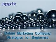 Online Marketing Company Strategies for Beginners