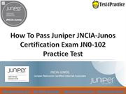 JN0-102 Practice Test How to Pass Juniper JN0-102 Exam Dumps